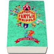 Matthew Ward - Fantastica familie Whipple - Carte de buzunar