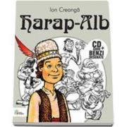 Ion Creanga - Harap-Alb - Carte cu CD audio si benzi desenate