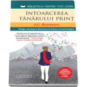 A. G. Roemmers - Intoarcerea tanarului print - Biblioteca pentru toti copiii