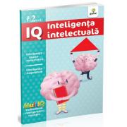 IQ - Inteligenta intelectuala - Inteligenta logico-natematica. Inteligenta lingvistica. Varsta recomandata 2 ani