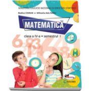 Matematica manual pentru clasa a IV-a, Semestrul I si Semestrul II (contine editie digitala) - Autori, Rodica Chiran si Mihaela Ada Radu