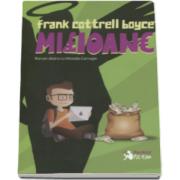 Milioane (Frank Cotterell Boyce)