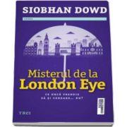 Misterul de la London Eye (Siobhan Dowd)