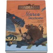Mondragon - Marea incercare (Ana Galan)