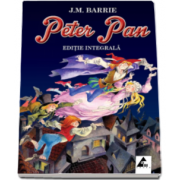 James Matthew Barrie, Peter Pan - Editie integrala