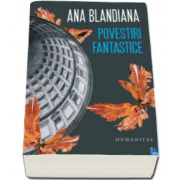Ana Blandiana, Povestiri fantastice