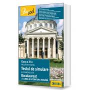 Mariana Mostoc - Pregatire pentru testul de simulare a examenului de Bacalaureat 2017 la Limba si literatura romana - Pentru clasa a XI-a
