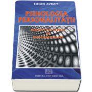 Eugen Avram, Psihologia personalitatii - Arhitectura si dimensiuni