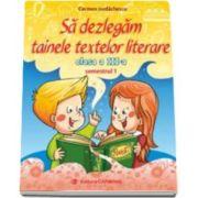 Carmen Iordachescu - Sa dezlegam tainele textelor literare, pentru clasa a III-a, semestrul I - L3A1