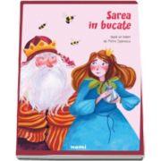 Petre Ispirescu - Sarea in bucate - Cu ilustratii de Alexia Udriste
