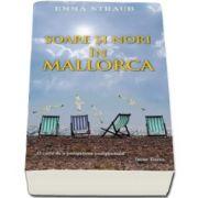 Emma Straub - Soare si nori in Mallorca (Carte de buzunar)