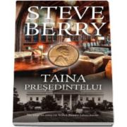 Taina presedintelui (Steve Berry)