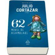 62. Model de asamblare (Julio Cortazar)