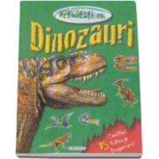 Activitati cu dinozauri - Contine si 15 tatuaje temporare