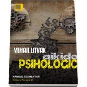 Aikido psihologic. Manual elementar (Mihail Litvak)