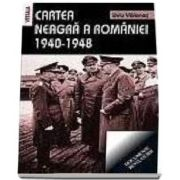 Liviu Valenas - Cartea neagra a Romaniei. 1940-1948