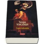 Copiii razboiului (Varujan Vosganian)