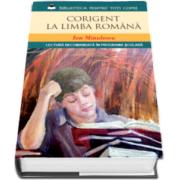 Corigent la limba romana - Lectura recomandata in programa scolara - Ion Minulescu