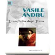 Evanghelia dupa Toma (Vasile Andru)
