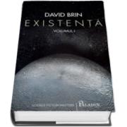 David Brin, Existenta - Volumul I si II