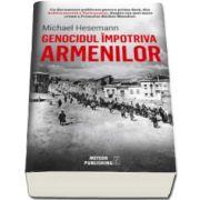 Genocidul impotriva armenilor (Michael Hesemann)