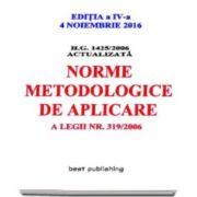 H. G. nr. 1425/2006 - Norme metodologice de aplicarea a Legii 319/2006 - Actualizata la 4 noiembrie 2016