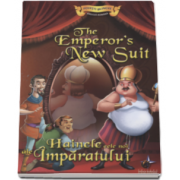 Hainele cele noi ale Imparatului - Engleza - Romana - Colectia Povesti bilingve