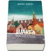 Luarea Ismailului (Mihail Siskin)