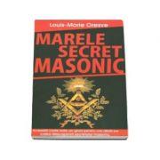 Louis-Marie Oresve - Marele secret masonic