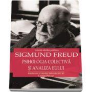 Sigmund Freud, Psihologia colectiva si analiza eseului (Istoria ideilor politice)