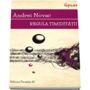 Regula timiditatii (Andrei Novac)