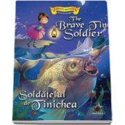 Soldatelul de tinichea - Engleza - Romana - Colectia Povesti bilingve