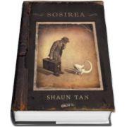Sosirea - Shaun Tan