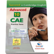 Succeed in CAE Student Book. 10 Practice Tests for Cambridge English Advanced, New format 2015 (including CAE Exam Guide)