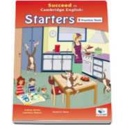 Andrew Betsis - Succeed in Cambridge English Starters Student Book (with CD) CEFR level A1. English for Starters, Young Learners including 5 Practice Tests