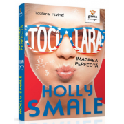 Holly Smale - Tocilara. Imaginea perfecta - Volumul 3