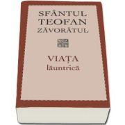 Viata launtrica - Sfantul Teofan Zavoratul - Editia a IV-a