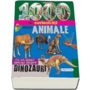 1000 de curiozitati despre animale. Cu un dosar special despre dinozauri (Editie ilustrata)