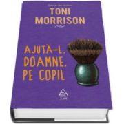 Ajuta-l, Doamne, pe copil (Toni Morrison)