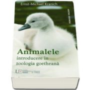 Ernst Michael Kranich, Animalele. Introducere in zoologia goetheana