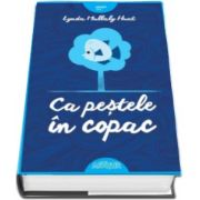 Lynda Mullaby Hunt, Ca pestele in copac - (Colectia Smart Blue)