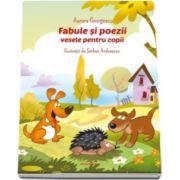 Aurora Georgescu - Fabule si poezii vesele pentru copii - Ilustratii de Serban Andreescu