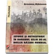 Istorie si metaistorie in romanul celui de-al Doilea Razboi Mondial (Cristina Mihaescu)