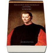 Lettere - Scrisori (Niccolo Machiavelli)
