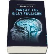 Daniel Keyes, Mintile lui Billy Milligan - Editie Paperback