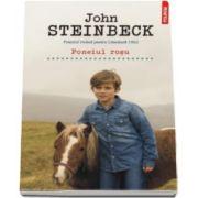 John Steinbeck - Poneiul rosu - Traducere din limba engleza de Dana Craciun
