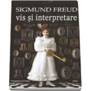 Sigmund Freud, Vis si interpretare (Colectia Canapeaua lui Freud)