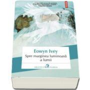 Eowyn Ivey, Spre marginea luminoasa a lumii