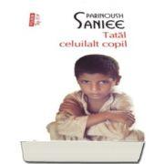Parinoush Saniee - Tatal celuilalt copil - Editia Top 10