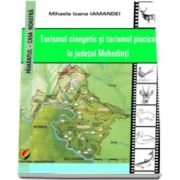 Turismul cinegetic si turismul piscicol in judetul Mehedinti (Mihaela Ioana Iamandei)